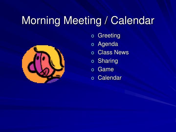 Morning Meeting / Calendar