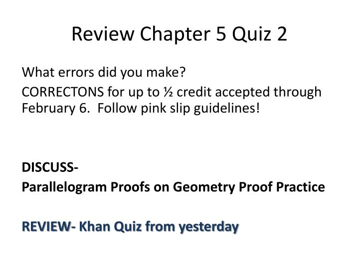 Review Chapter 5 Quiz 2