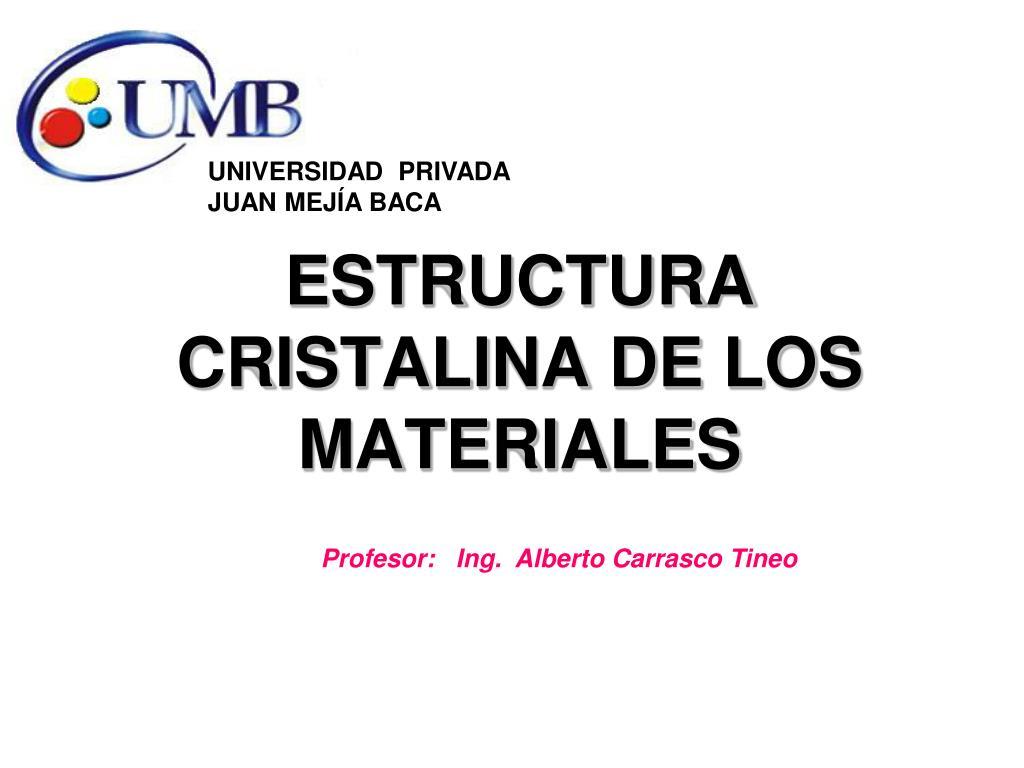 Ppt Estructura Cristalina De Los Materiales Powerpoint