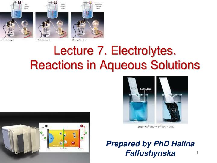 lecture 7 electrolytes reactions in aqueous solutions n.