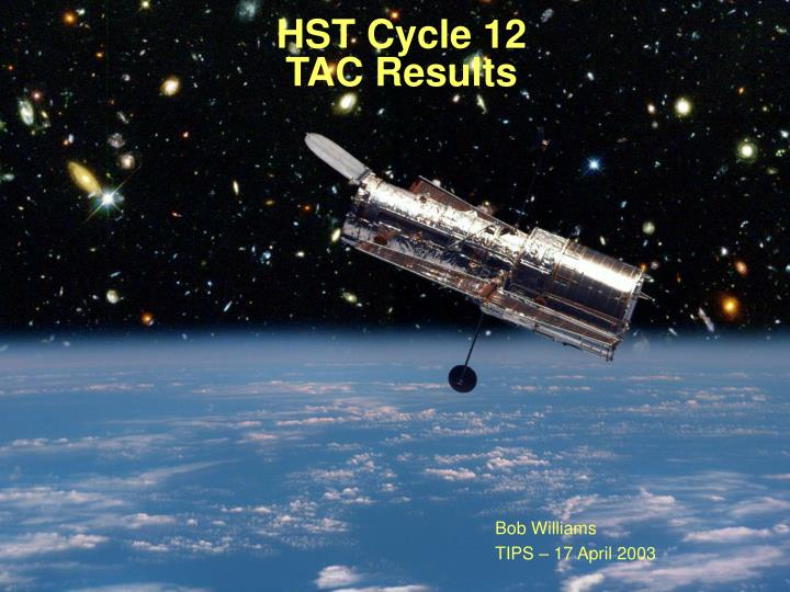 hst cycle 12 tac results n.