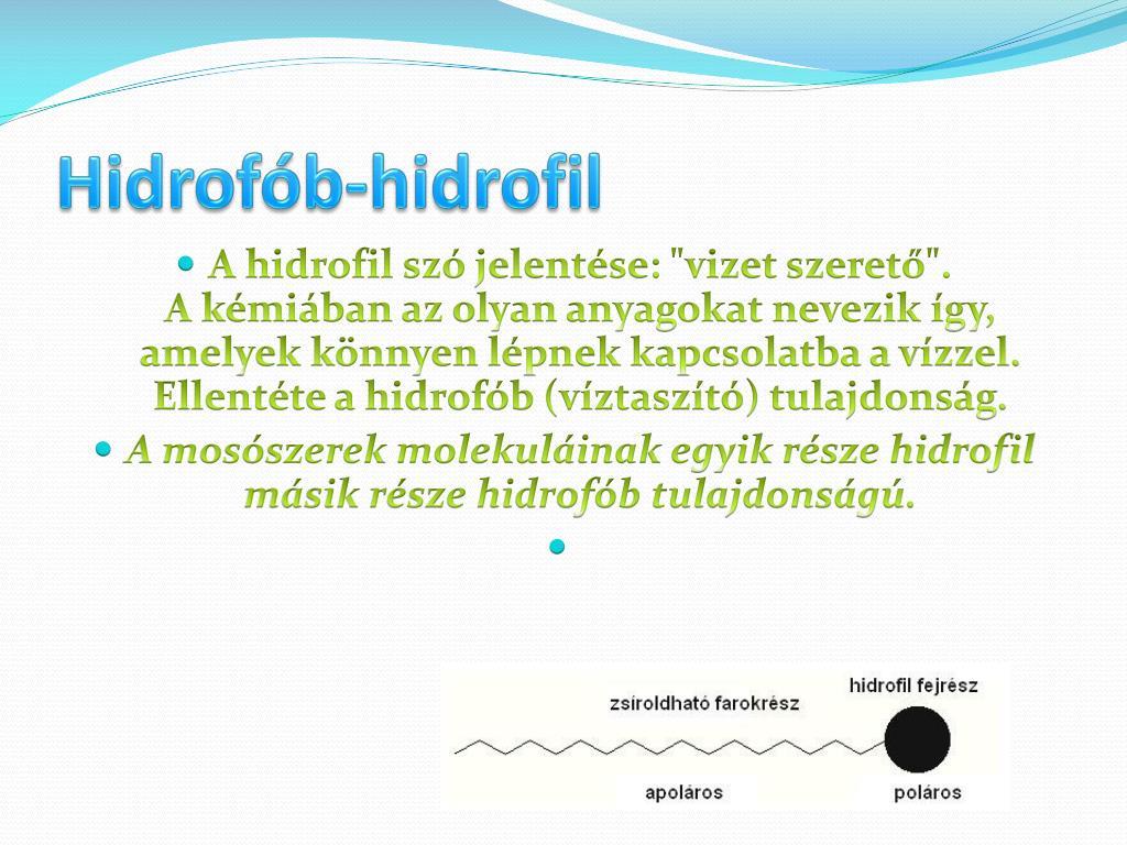 Hidrofil és hidrofób