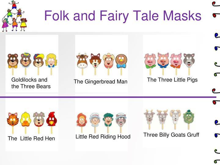 Folk and Fairy Tale Masks