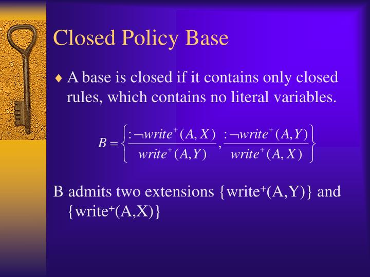 Closed Policy Base