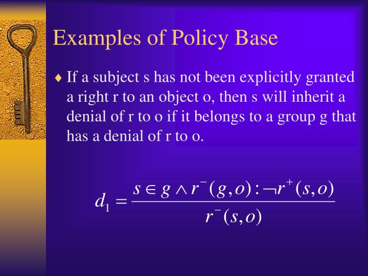 Examples of Policy Base