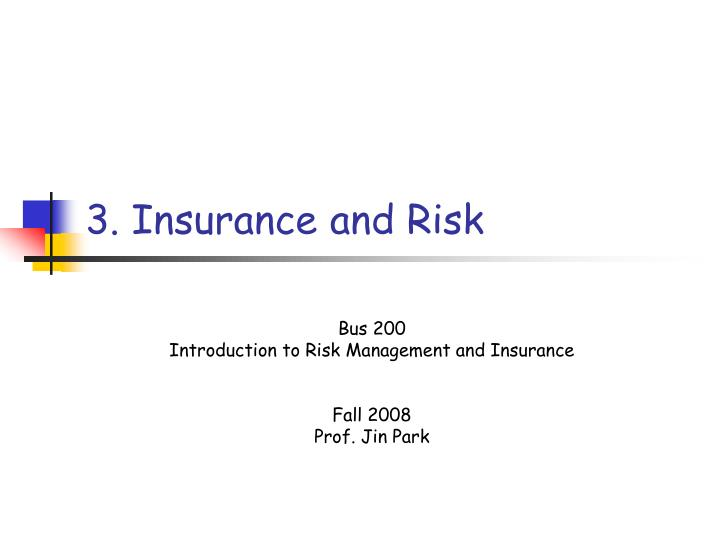 3 insurance and risk n.