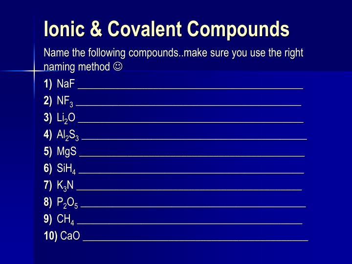 Ionic covalent compounds
