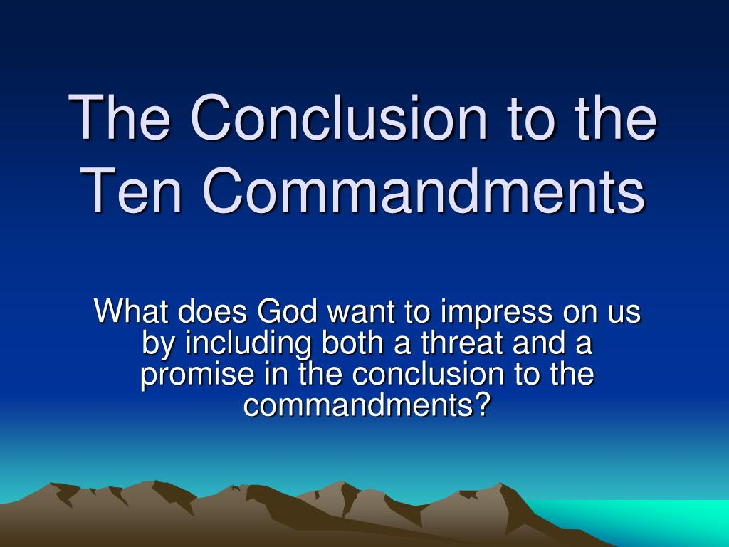 Ppt The Conclusion To The Ten Commandments Powerpoint