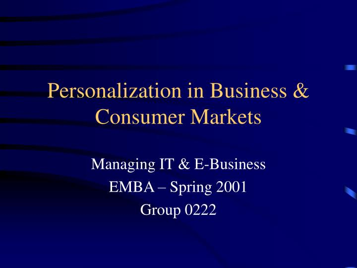 personalization in business consumer markets n.