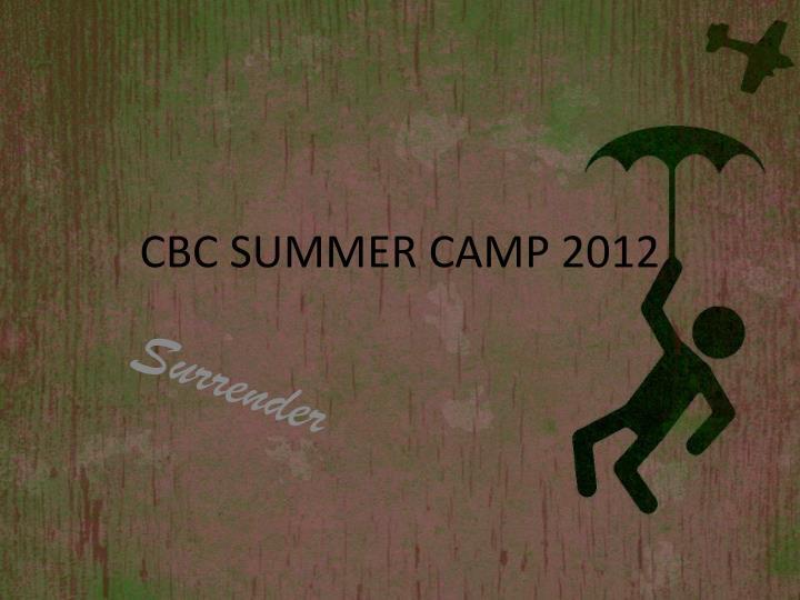 Cbc summer camp 2012