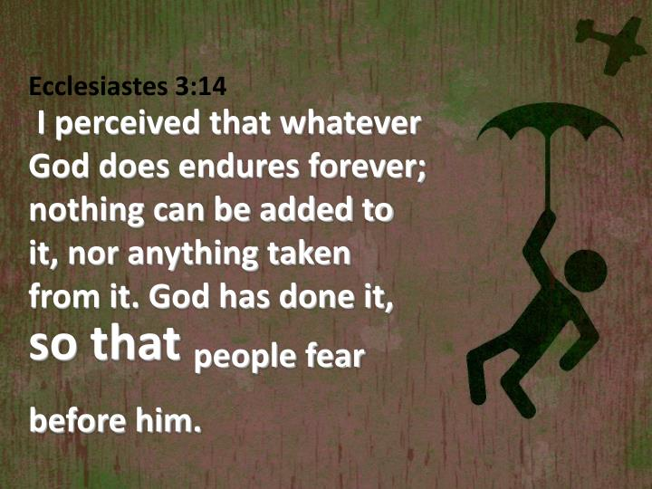 Ecclesiastes 3:14
