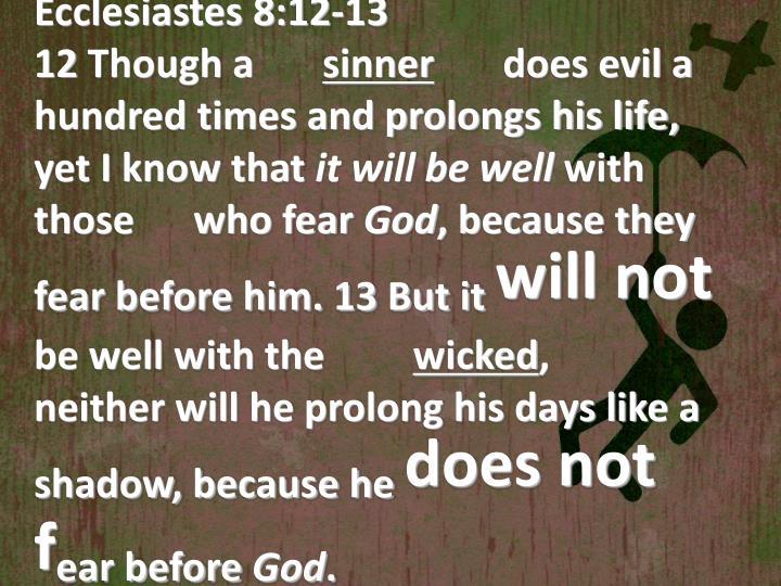 Ecclesiastes 8:12-13
