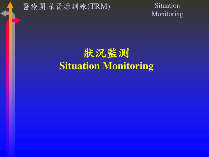 situation monitoring n.