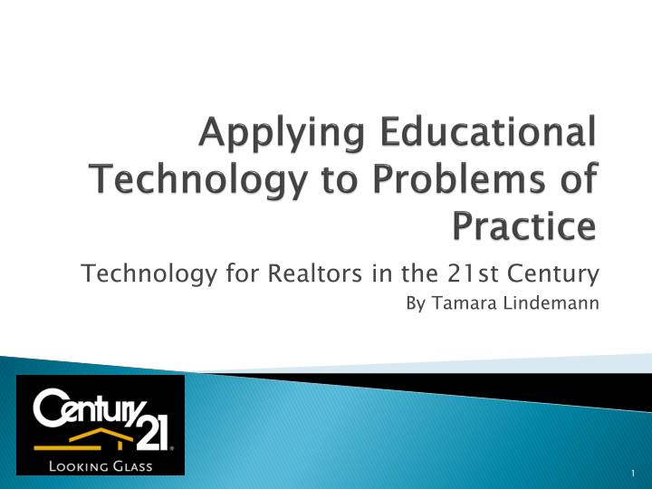 applying educational technology to problems of practice n.