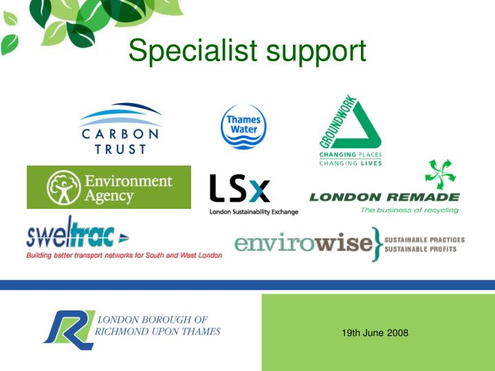Specialist support
