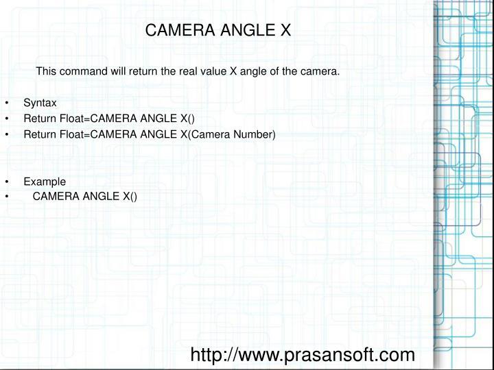 CAMERA ANGLE X