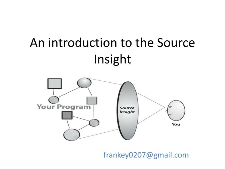 an introduction to the source insight n.