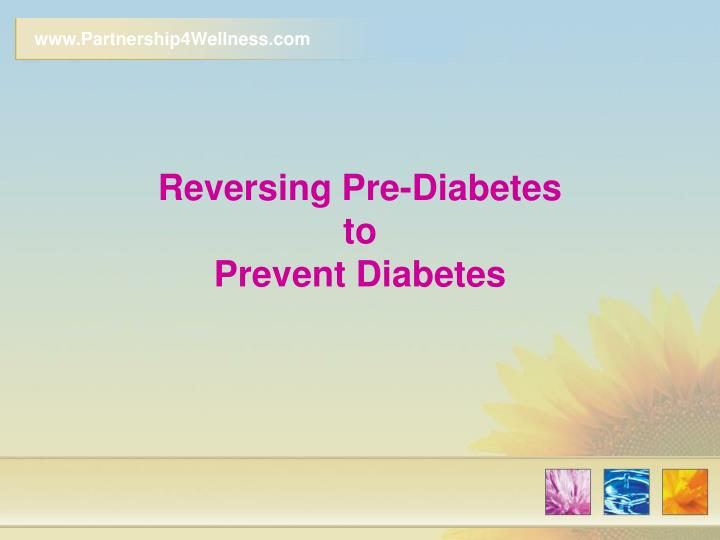 reversing pre diabetes to prevent diabetes n.