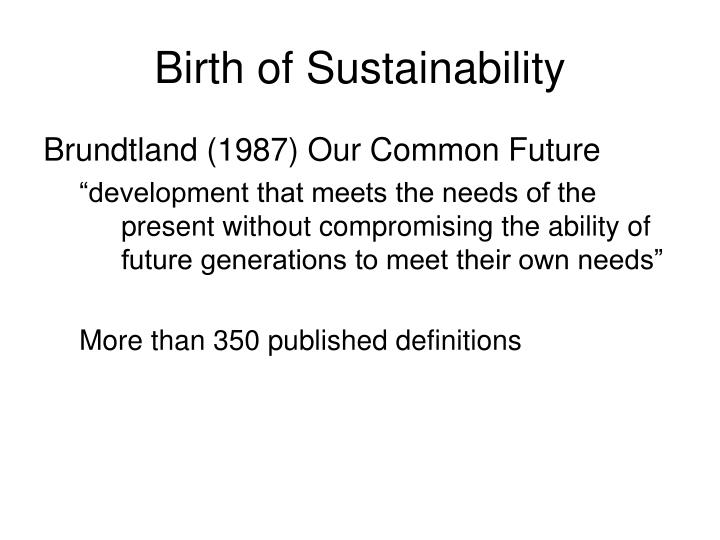 Birth of Sustainability