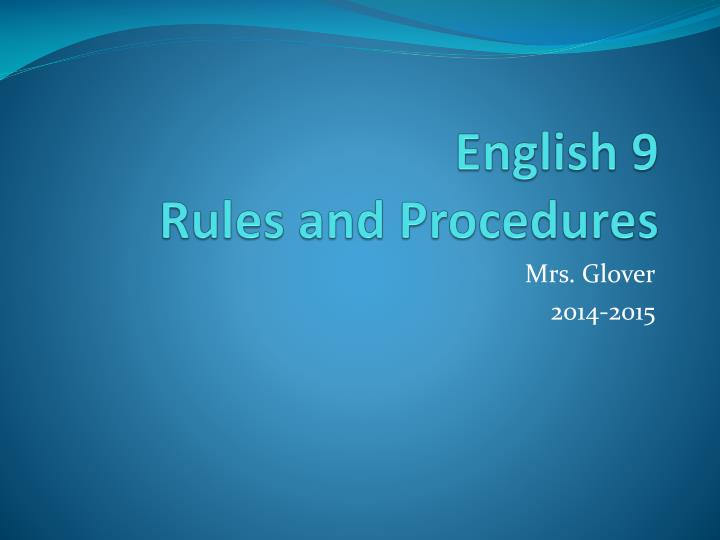 english 9 rules and procedures