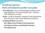 grading system points earned points possible your grade