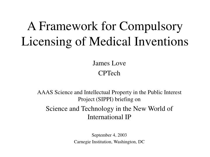 a framework for compulsory licensing of medical inventions n.