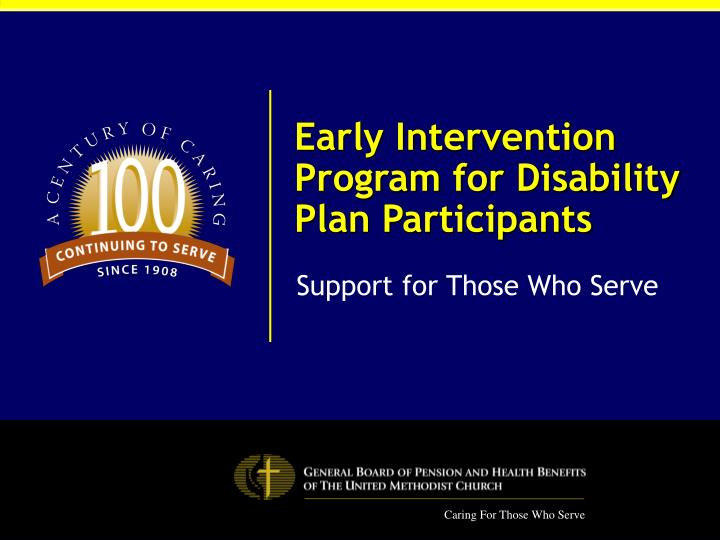 early intervention program for disability plan participants n.