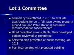 lot 1 committee