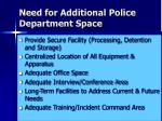 need for additional police department space