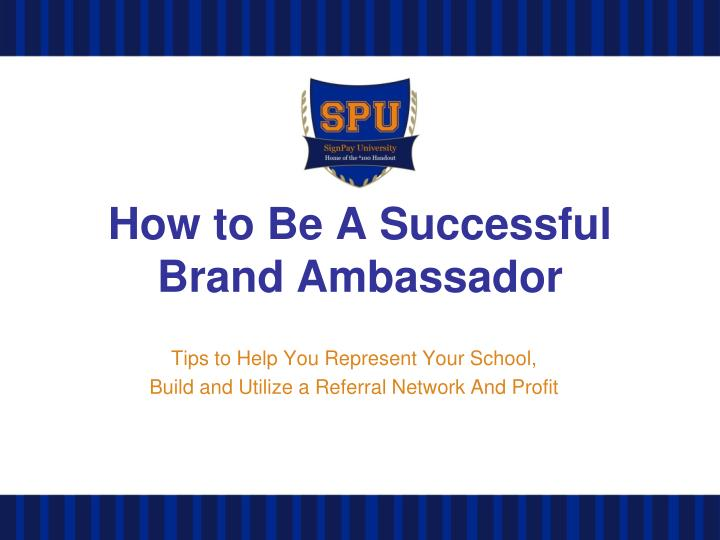how to be a successful brand ambassador n.