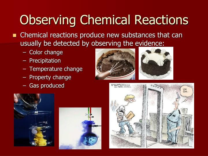 Observing Chemical Reactions