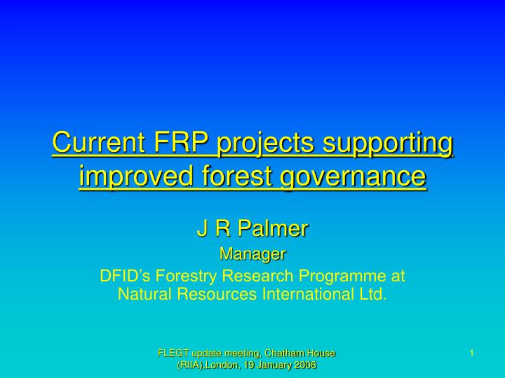 current frp projects supporting improved forest governance n.