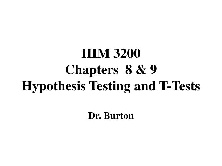him 3200 chapters 8 9 hypothesis testing and t tests n.