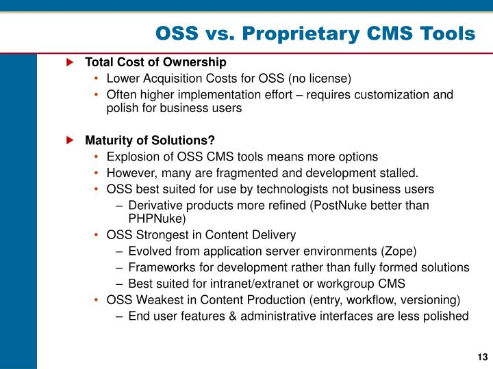 OSS vs. Proprietary CMS Tools