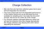 charge collection