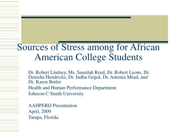 sources of stress among for african american college students n.