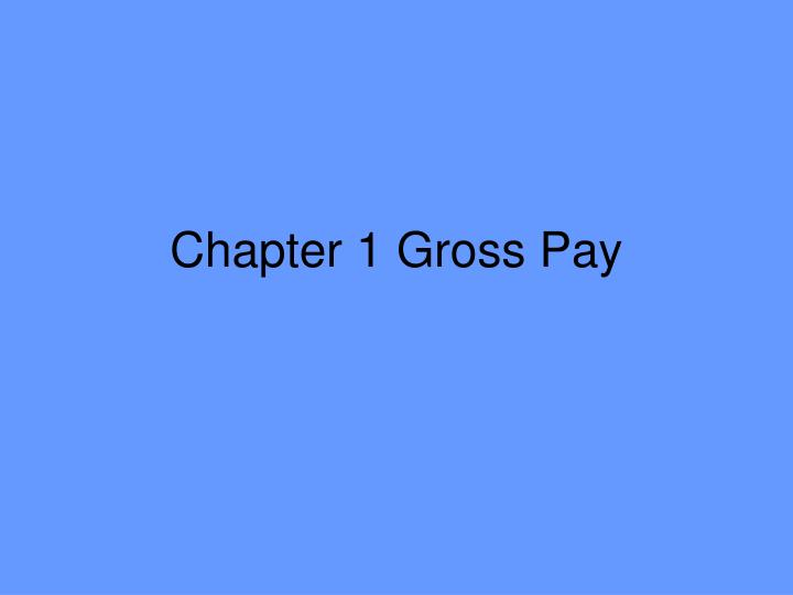 chapter 1 gross pay n.