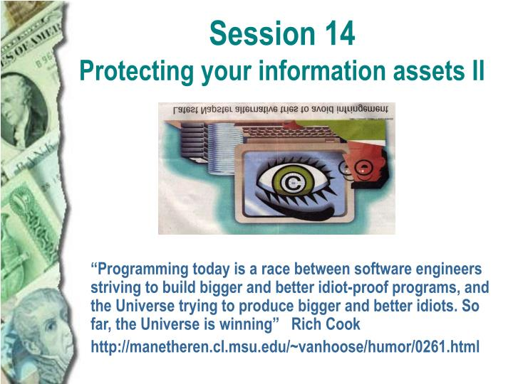 session 14 protecting your information assets ii n.
