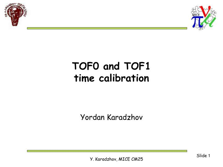 tof0 and tof1 time calibration n.