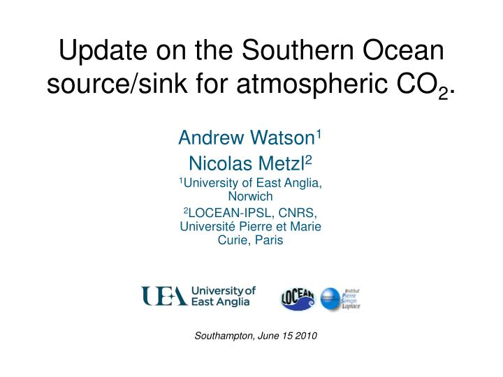 update on the southern ocean source sink for atmospheric co 2 n.