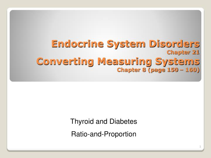 endocrine system disorders chapter 21 converting measuring systems chapter 8 page 150 160 n.