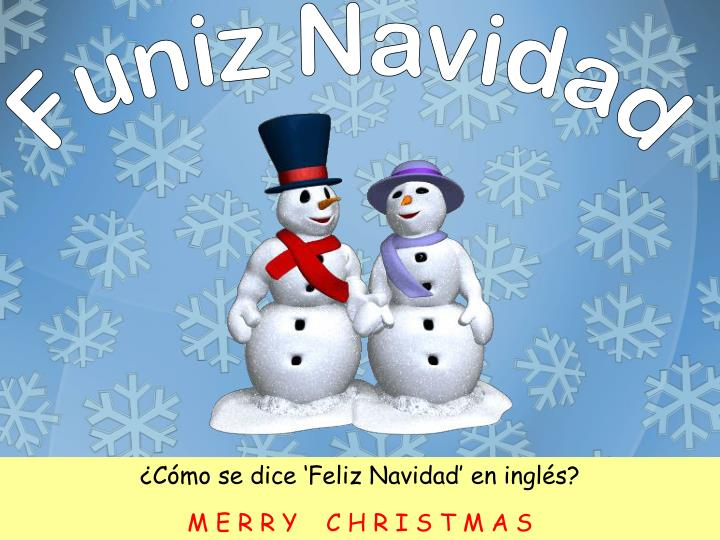 C mo se dice feliz navidad en ingl s m e r r y c h r i s t m a s