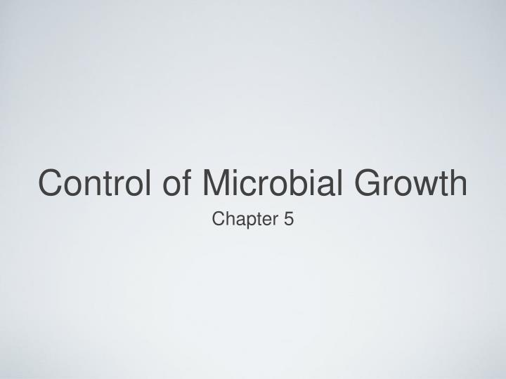 control of microbial growth n.