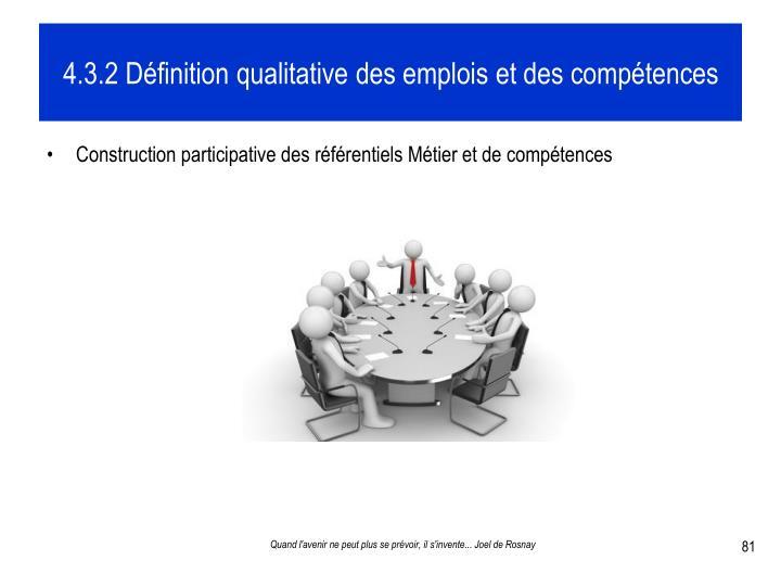 4.3.2 Définition qualitative des emplois et des compétences