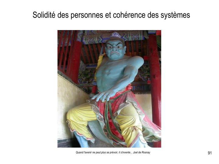 Solidité des personnes et cohérence des systèmes