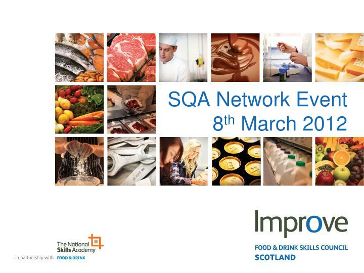 sqa network event 8 th march 2012 n.