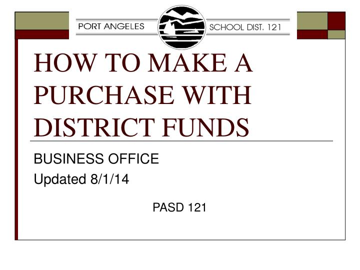 how to make a purchase with district funds n.
