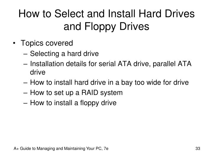 How to Select and Install Hard Drives and Floppy Drives