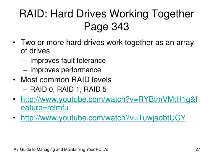 RAID: Hard Drives Working Together Page 343