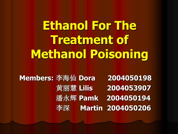 ethanol for the treatment of methanol poisoning n.